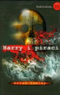Nekroskop 16. harry i piraci - - okładka książki