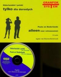 Niderlandzki i polski tylko dla dorosłych (+ CD) - okładka książki