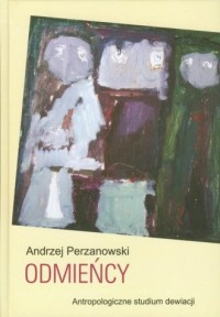 Odmieńcy. Antropologiczne studium - okładka książki