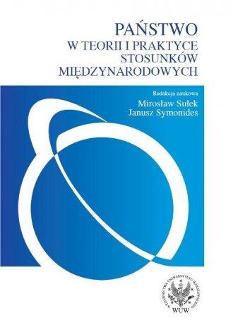 Państwo w teorii i praktyce stosunków - okładka książki