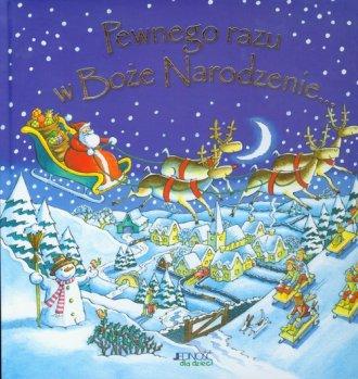 Pewnego razu w Boże Narodzenie - okładka książki