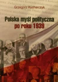 Polska myśl polityczna po roku 1939 - okładka książki