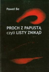 Proch z papustą, czyli listy znikąd - okładka książki