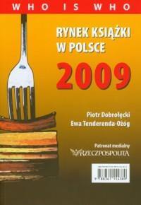 Rynek książki w Polsce 2009. Who is who - okładka książki