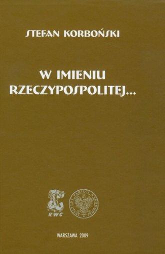 W imieniu Rzeczypospolitej... - okładka książki