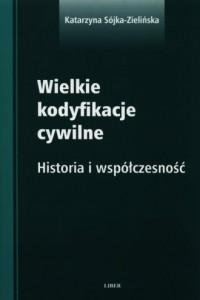 Wielkie kodyfikacje cywilne - okładka książki