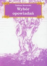 Wybór opowiadań - Tadeusz Borowski - okładka książki