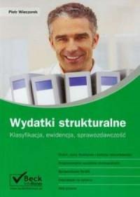 Wydatki strukturalne - Piotr Wieczorek - okładka książki