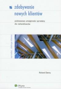 Zdobywanie nowych klientów - Richard - okładka książki