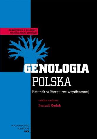 Genologia Polska. Gatunek w literaturze wsp�czesnej