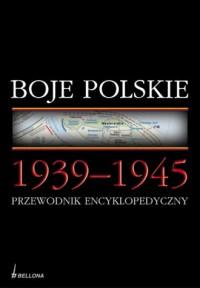 Boje polskie 1939-1945. Przewodnik - okładka książki