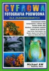 Cyfrowa fotografia podwodna dla zaawansowanych - okładka książki