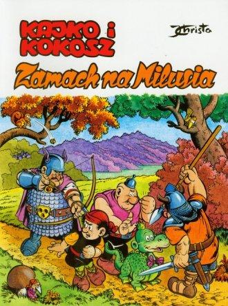 Kajko i Kokosz. Zamach na Milusia - okładka książki