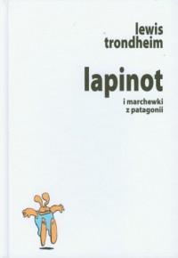 Lapinot i marchewki z Patagonii - okładka książki
