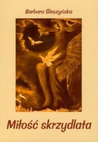 Miłość skrzydlata - okładka książki