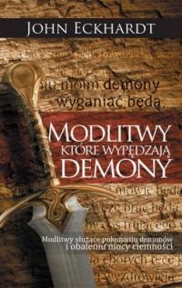 Modlitwy, które wypędzają demony - okładka książki