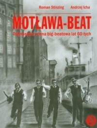 Motława-Beat. Trójmiejska scena big-beatowa lat 60-tych (+ CD) - okładka książki