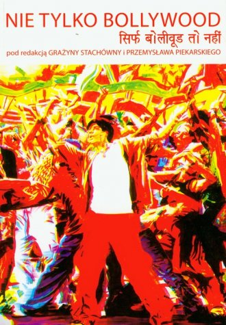 Nie tylko Bollywood - okładka książki