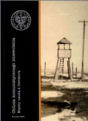 Oblicza komunistycznego zniewolenia. - okładka książki