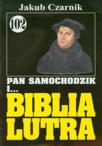 Pan Samochodzik i... Biblia Lutra - okładka książki