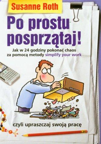 Po prostu posprzątaj! Jak w 24 - okładka książki