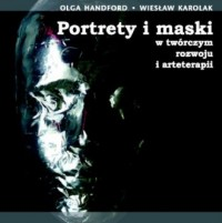 Portrety i maski w twórczym rozwoju - okładka książki