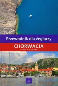 Przewodnik dla żeglarzy Chorwacja Dalmacja Środkowa - okładka książki