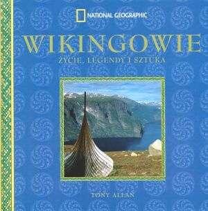 Wikingowie. Życie, legendy i sztuka - okładka książki