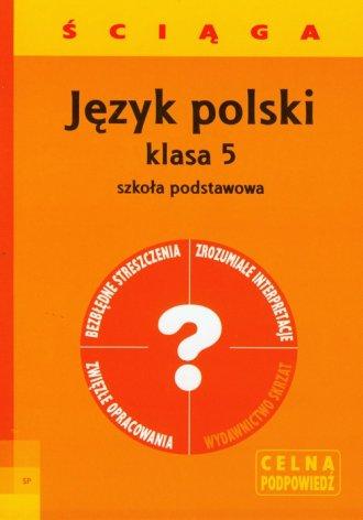 Język polski. Ściąga. Klasa 5. Szkoła podstawowa