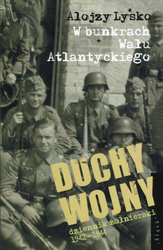 Duchy wojny. Tom 2. Dziennik żołnierski - okładka książki