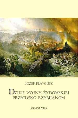 Dzieje wojny żydowskiej przeciw - okładka książki