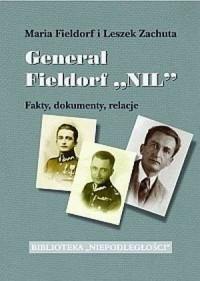 Generał Fieldorf NIL - Fakty, dokumenty, relacje. Tom 1 i 2 - okładka książki