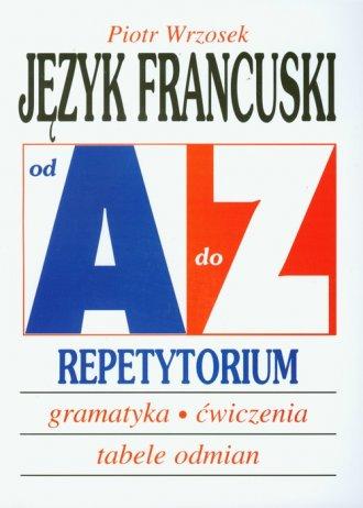 Język francuski od A do Z. Repetytorium - okładka podręcznika