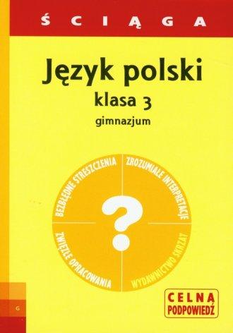 Język polski. Ściąga. Klasa 3. - okładka podręcznika
