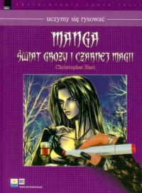 Manga. Świat grozy i czarnej magii. Uczymy się rysować - okładka książki