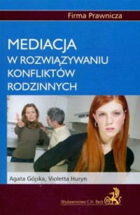 Mediacja w rozwiązywaniu konfliktów rodzinnych - okładka książki