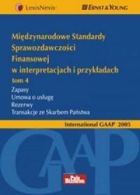 Międzynarodowe Standardy Sprawozdawczości Finansowej w interpretacjach i przykładach. Tom 4 - okładka książki