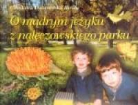 O mądrym jeżyku z nałęczowskiego parku - okładka książki