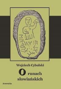 O runach słowiańskich - Wojciech - okładka książki