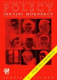 Polscy seryjni mordercy - okładka książki