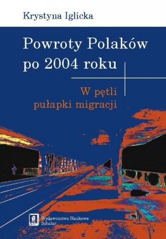 Powroty Polaków po 2004 roku. W - okładka książki