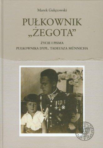 Pułkownik Żegota. Życie i pisma - okładka książki