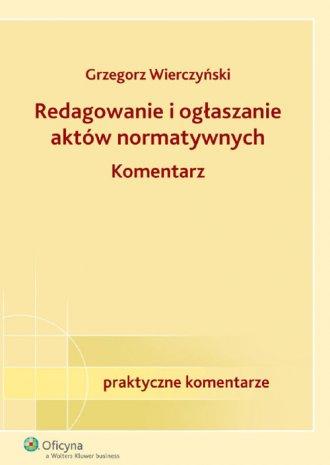 Redagowanie i ogłaszanie aktów - okładka książki