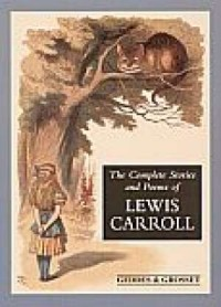The Complete Stories and Poems of Lewis Carroll - okładka książki