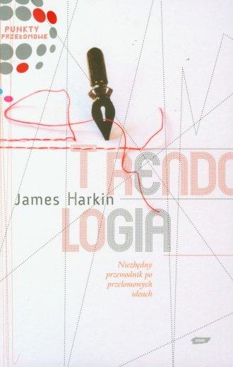 Trendologia. Niezbędny przewodnik - okładka książki