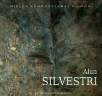 Alan Silvestri. Wielcy Kompozytorzy - okładka płyty