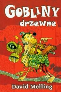 Gobliny drzewne - okładka książki
