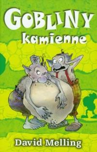 Gobliny kamienne - okładka książki