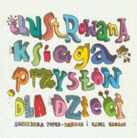 Ilustrowana księga przysłów dla dzieci - okładka książki