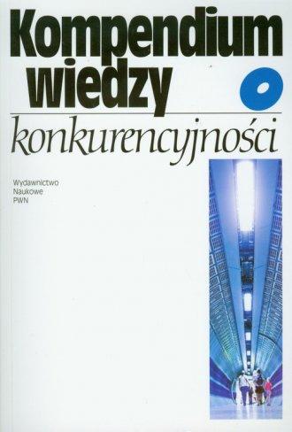 Kompendium wiedzy o konkurencyjności - okładka książki
